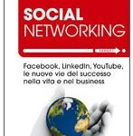 The Truth About Profiting from Social Networking Released in Italian