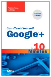 Sams Teach Yourself Google+ in 10 Minutes Now Available
